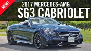 2017 Mercedes-AMG S63 4MATIC Cabriolet Review