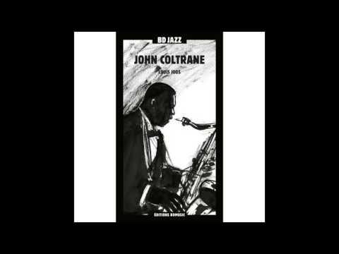 John Coltrane - Stella by Starlight (feat. Miles Davis Quintet)