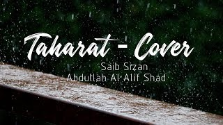 Taharat II Silverspoon II Covered By Saib Sizan II Abdullah Al Alif Shad II Lyrical Video