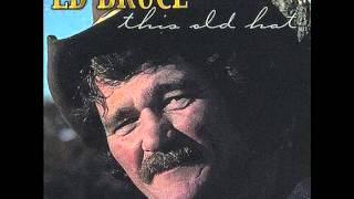 Ed Bruce - One