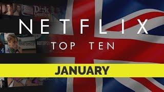 Netflix UK Top Ten for January 2019