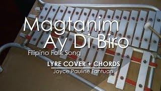 Magtanim Ay Di Biro - Filipino Folk Song - Lyre Cover