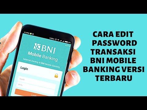 CARA GANTI PASSWORD TRANSAKSI DI BNI MOBILE BANKING TERBARU