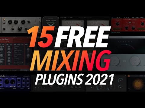 My Top 15 FREE Mixing Plugins for 2021