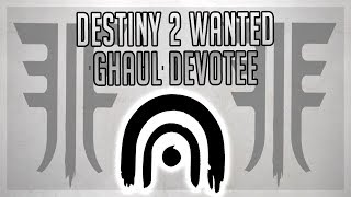 Destiny 2 Wanted Enemy: Ghaul Devotee (IO) - Wanted Locations Guide