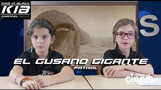 KIB Channel News. El Gusano Gigante.