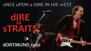 [50 fps] Once upon a time in the West — Dire Straits 1980 Dortmund LIVE pro-shot [LONG VERSION!]