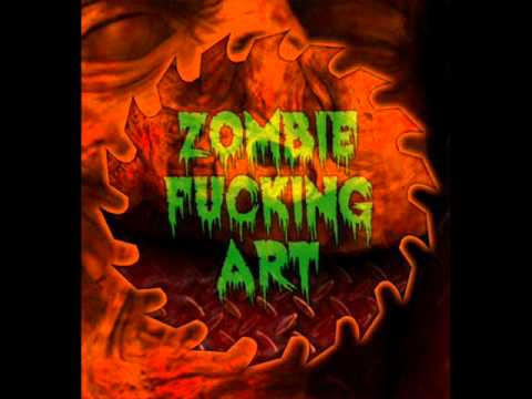 ZOMBIE FUCKING ART - INTRO ( whistle from the grave )