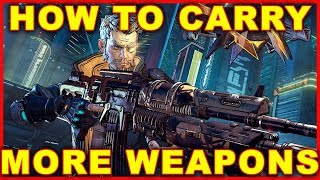 Borderlands 3: How to Carry More Weapons (Unlock Weapon Slots)