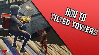 How To Survive Tilted Towers | Fortnite Tips