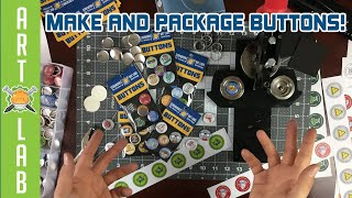 How To Make and Package Buttons!