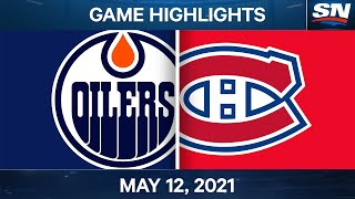 NHL Game Highlights | Oilers vs. Canadiens - May 12, 2021