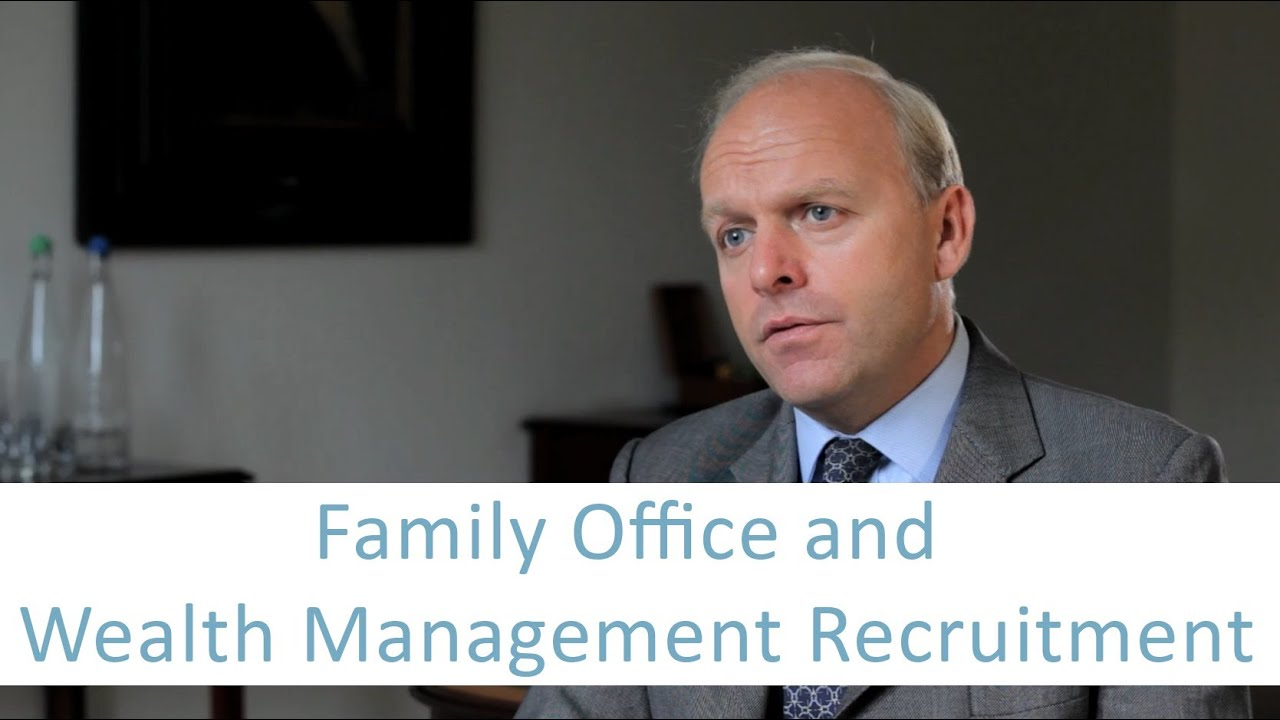 Family Office and Wealth Management Recruitment