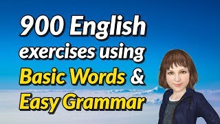 900 Spoken English Exercises Using Basic Words and Easy Grammar