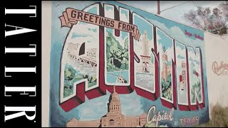 TATLER UK: The coolest things to do in Austin, Texas
