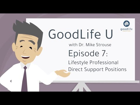 GoodLife U Episode 7:  Lifestyle Professional Direct Support Positions