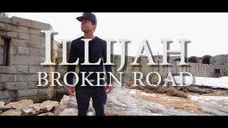 ILLiJah- Broken Road (Rascal Flatts Cover)