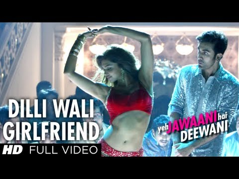 Download Dilli Wali Girlfriend Full HD Video Song Yeh Jawaani Hai Deewani | Ranbir Kapoor, Deepika Padukone HD Mp4 3GP Video and MP3