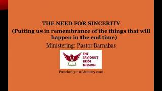 The need for sincerity part 1