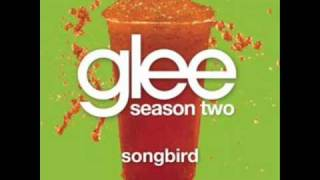 Songbird - Glee Cast Version [Fleetwood Mac]