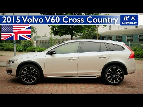 2015 Volvo V60 D4 Cross Country - Test, Test Drive and In-Depth Review (English)