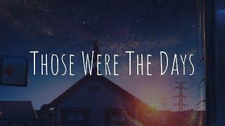 「Nightcore」  Those Were The Days (Midnight Kids Ft. Jared Lee)