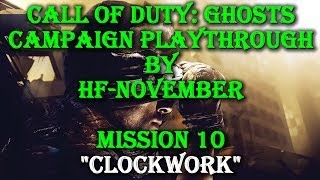 preview picture of video 'Call of Duty: Ghosts - Campaign Walkthrough - Clockwork (Mission 10)'