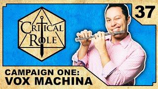 A Musician's Nostalgia | Critical Role RPG Show Episode 37