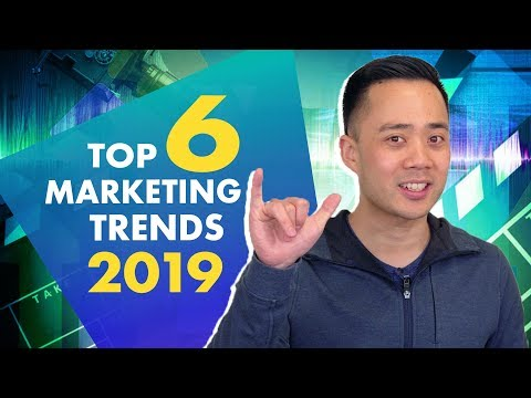 The 6 Biggest Marketing Trends for 2019 (And How to Use Them!)