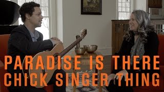 """Natalie Merchant - Paradise Is There - """"Chick Singer Thing"""" (The Outtakes)"""