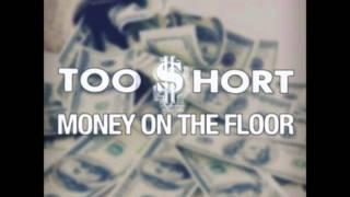 Too Short - Money On The Floor Ft. E-40