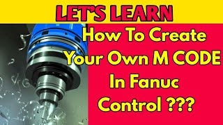 MAKE your own Alarm And Message BY USING MACRO IN Fanuc