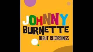 Johnny Burnette - I Just Found Out