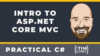 Introduction to ASP.NET Core MVC in C# plus LOTS of Tips