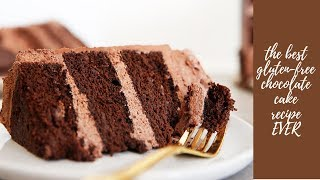 The BEST Gluten-Free Chocolate Cake Recipe
