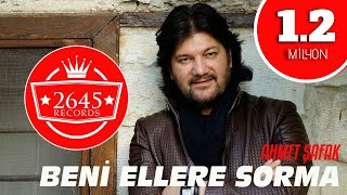 Ahmet Şafak - Beni Ellere Sorma