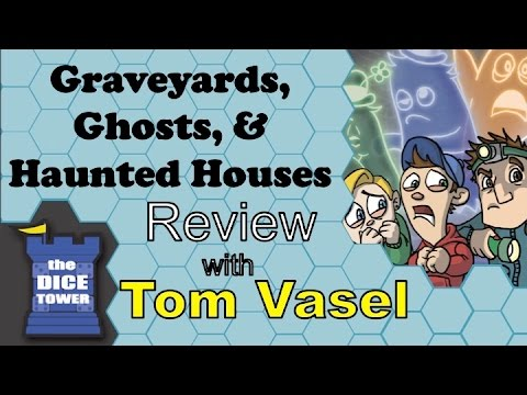 Dice Tower Reviews: Graveyards, Ghosts & Haunted Houses