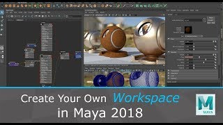 Create Your Own Workspace in Maya 2018