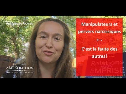 Les manipulateurs ★ C'est la faute des autres!