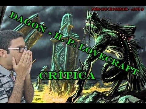 LiterAgindo - Crítica Dagon (H.P. Lovecraft) [Mês do Horror Ano 2]