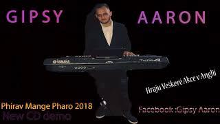 Gipsy Aaron - Phirav Mange Pharo 2018