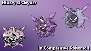 Cloyster  - (Pokémon) - How GOOD was Cloyster ACTUALLY? - History of Cloyster in Competitive Pokemon (Gens 1-6)