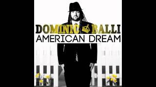 Dominic Balli - American Dream (feat. Sonny Sandoval of P.O.D.)