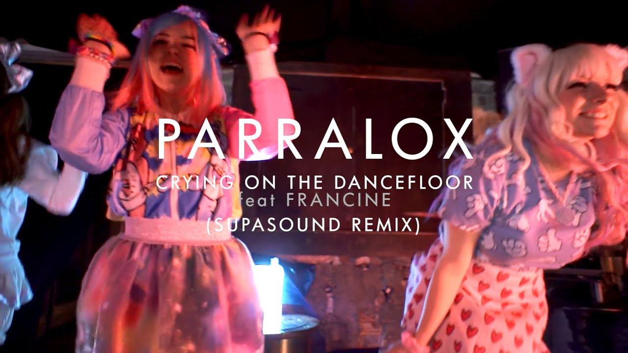 Parralox - Crying on the Dancefloor feat Francine (Supasound Remix) (Music Video)