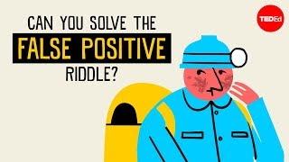 Can You Solve the False Positive Riddle?