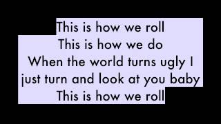 This Is How We Roll - Florida Georgia Line (feat. Luke Bryan)