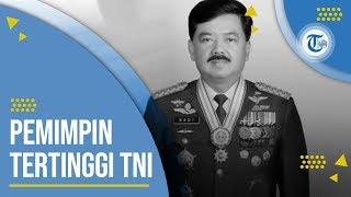 Profil Marsekal Hadi Tjahjanto - Panglima Tentara Nasional Indonesia TNI sejak 8 Desember 2017