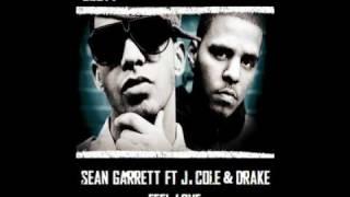 Sean Garrett Ft J. Cole & Drake - Feel Love
