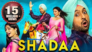 Shadaa (2021) New Released Full Hindi Dubbed Movies | Diljit Dosanjh, Neeru Bajwa, Sonam Bajwa