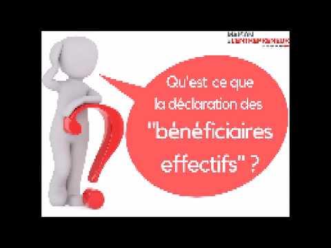 Qu'est-ce que la déclaration des bénéficiaires effectifs?
